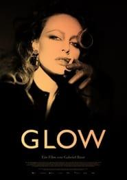 مشاهدة فيلم GLOW مترجم