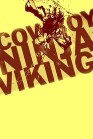 Cowboy Ninja Viking (2019)