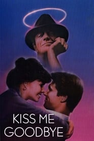 Poster Kiss Me Goodbye 1982