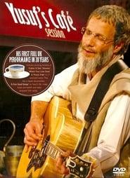 Yusuf's Café Session 2007