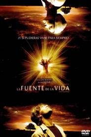 La Fuente de la Vida Película Completa HD 720p [MEGA] [LATINO] 2006