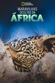 Maravilhas Ocultas da África