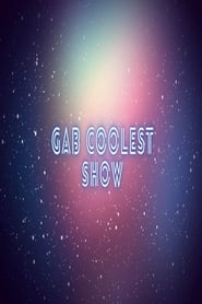 The Gab Coolest Show 2023