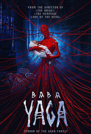 Baba Yaga: Terror of the Dark Forest (2020) Watch Online Free