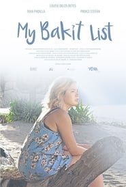 My Bakit List 2019  full pinoy movies