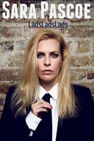 Sara Pascoe Live: LadsLadsLads (2019) Online Cały Film Zalukaj Cda