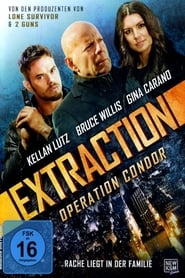 Extraction – Operation Condor [2015]