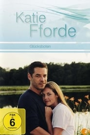 Katie Fforde - Glücksboten (2010)