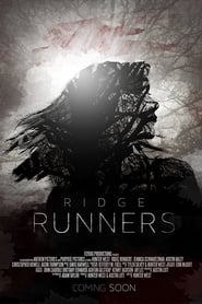 Watch Streaming Movie Ridge Runners 2018