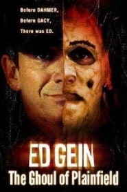 Ed Gein: The Ghoul of Plainfield (2004)