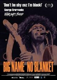 Big Name No Blanket (2013) Online Lektor PL CDA Zalukaj