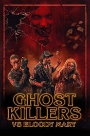 Poster Ghost Killers vs. Bloody Mary