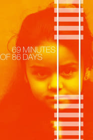 69 Minutes of 86 Days (2017) Online Cały Film Lektor PL