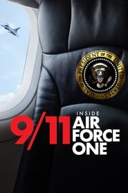 9/11: Inside Air Force One (2019)