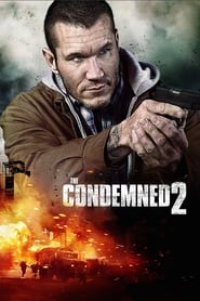 The Condemned 2 (2015) 1080P 720P 420P Full Movie Download