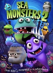 Sea Monsters 2 (2018)