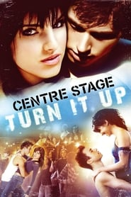 Nonton Film Center Stage: Turn It Up (2008)