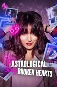 An Astrological Guide for Broken Hearts S01 2021 NF Web Series WebRip Dual Audio Hindi Eng All Episodes 480p 720p 1080p