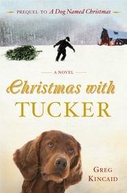 Christmas with Tucker
