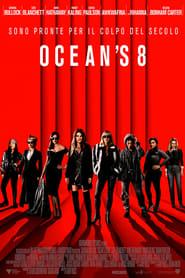 Ocean's 8 streaming ITA