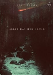 Sleep Has Her House
