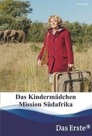 Das Kindermädchen – Mission Südafrika