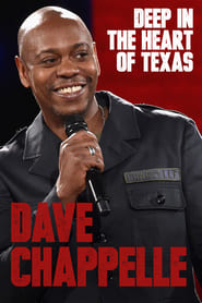 Watch Dave Chappelle: Deep in the Heart of Texas on Viooz Online