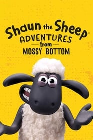 Shaun the Sheep: Adventures from Mossy Bottom - Season 1