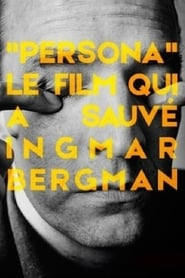 مشاهدة فيلم Persona: The Film That Saved Ingmar Bergman مترجم