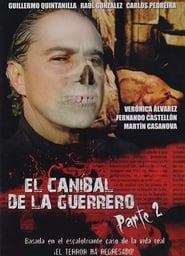 El caníbal de la Guerrero parte 2 2009