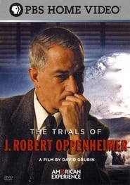 The Trials of J. Robert Oppenheimer (2008)