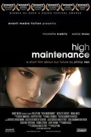 High Maintenance 2006