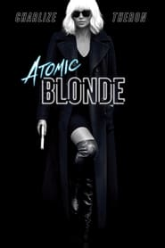 Atomic Blonde - Azwaad Movie Database