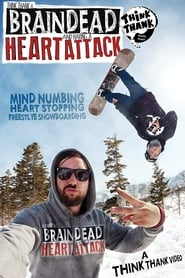Brain Dead And Having A Heart Attack 2013