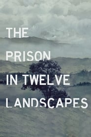 Poster for The Prison in Twelve Landscapes