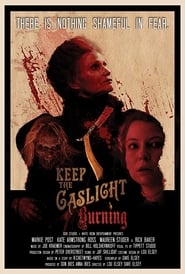 Keep the Gaslight Burning (2018)