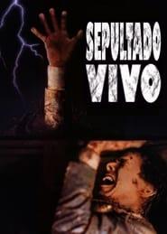 Ver Sepultado vivo Online HD Español y Latino (1990)
