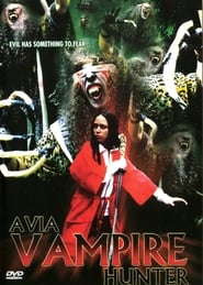 Avia: Vampire Hunter (2005)