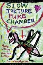 Slow Torture Puke Chamber 2010 Movie Download