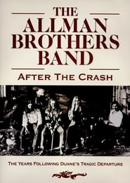 The Allman Brothers Band – After the Crash (2016) Zalukaj Online