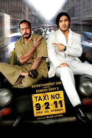Taxi No. 9 2 11 (2006) Hindi WEB-DL 480p & 720p | GDRive