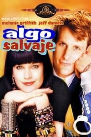 Algo salvaje (1986) |