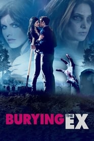 Poster for Burying the Ex