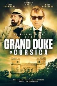 The Grand Duke Of Corsica (2021)