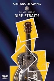 Dire Straits: Sultans of Swing – The Very Best of Dire Straits