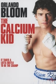 Poster The Calcium Kid 2004