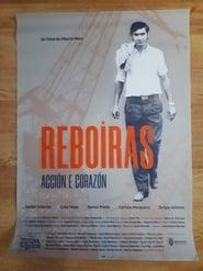 Reboiras. Action and heart.