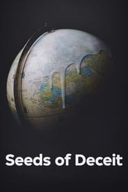 Seeds of Deceit (2021)