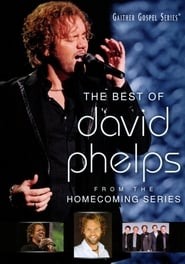 The Best of David Phelps 2011