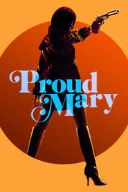 Proud Mary (2018) English Full Movie Watch Online